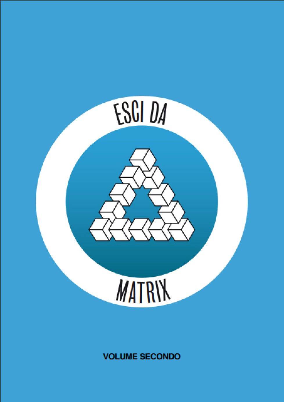 ESCI DA MATRIX II