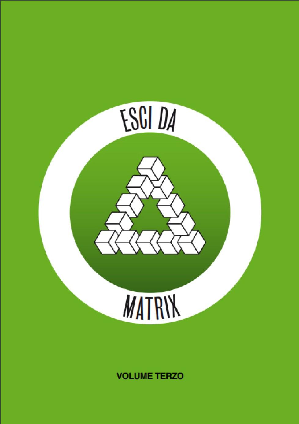 ESCI DA MATRIX III